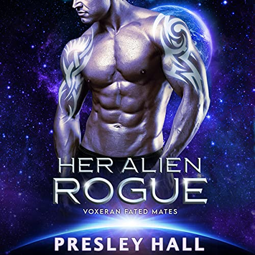 Her Alien Rogue Audiobook By Presley Hall cover art