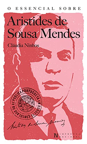 O Essencial sobre Aristides de Sousa Mendes