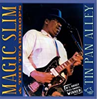 Tin Pan Alley by Magic Slim & The Teardrops (2006-05-09)