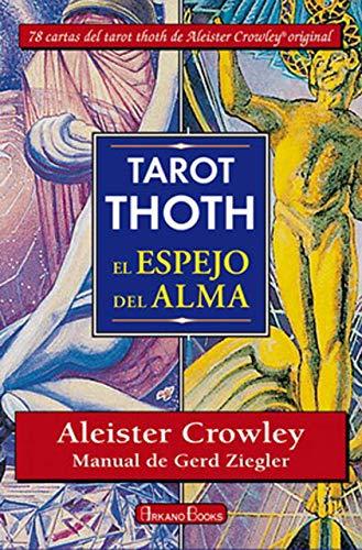 Tarot Thot. El espejo del alma