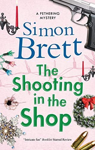 Shooting in the Shop, The (A Fethering Mystery) by [Simon Brett]