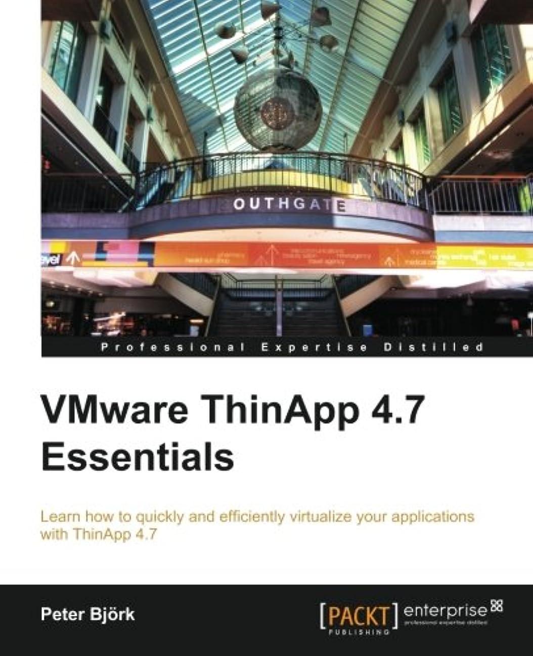竜巻拡声器嬉しいですVMware ThinAPP 4.7 Essentials: Learn How to Quickly and Efficiently Virtualize Your Applications With ThinAPP 4.7