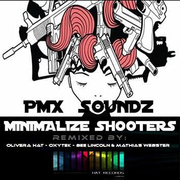 Minimalize Shooters