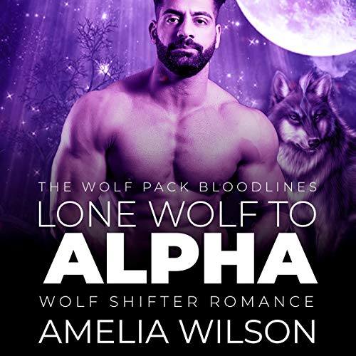 Lone Wolf to Alpha (Wolf Shifter Romance) cover art
