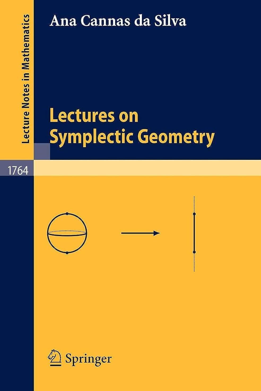 かんたんアウター主Lectures on Symplectic Geometry (Lecture Notes in Mathematics)