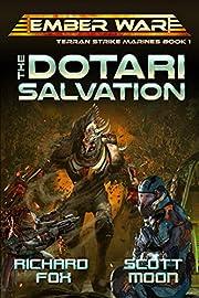The Dotari Salvation (Terran Strike Marines Book 1)