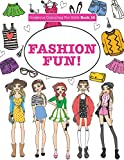 Gorgeous Colouring For Girls - Fashion Fun! (Gorgeous Colouring Books for Girls) - Elizabeth James