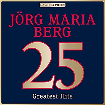 Masterpieces Presents Jörg Maria Berg: 25 Greatest Hits