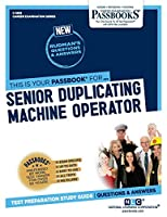 Senior Duplicating Machine Operator (Career Examination)