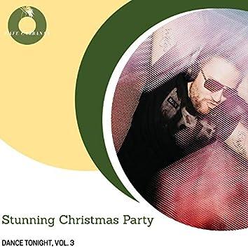 Stunning Christmas Party - Dance Tonight, Vol. 3