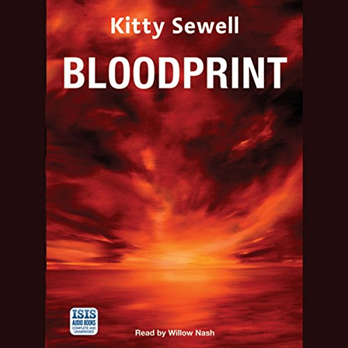 Bloodprint                   By:                                                                                                                                 Kitty Sewell                               Narrated by:                                                                                                                                 Willow Nash                      Length: 13 hrs and 20 mins     3 ratings     Overall 2.7