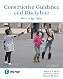 Constructive Guidance and Discipline: Birth to Age Eight