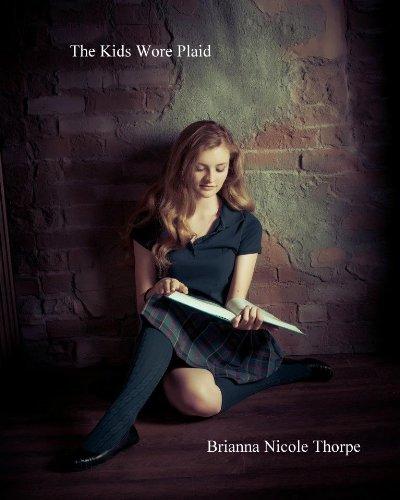 The Kids Wore Plaid (English Edition)