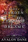 The Garden of Forgotten Dreams: A Contemporary Women's Fiction Novel
