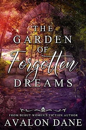 The Garden of Forgotten Dreams