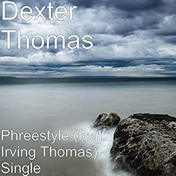 Phreestyle (feat. Irving Thomas)