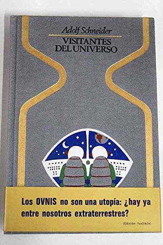 VISITANTES DEL UNIVERSO El enigma de los objetos volantes no identificados