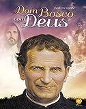 Dom Bosco com Deus
