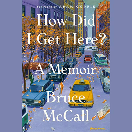 How Did I Get Here? audiobook cover art