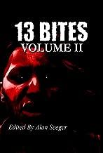 13 Bites Volume II (13 Bites Anthology Series Book 2)