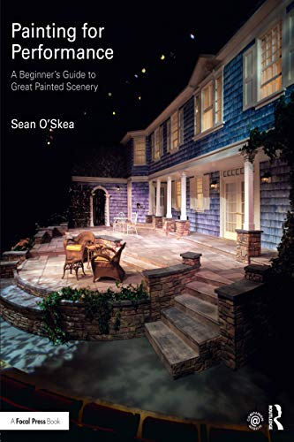 Painting for Performance: A Beginner's Guide to Great Painted Scenery (English Edition)