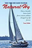 Natural-Hy: How a humble home-built ferro-cement sailboat changed my life forever