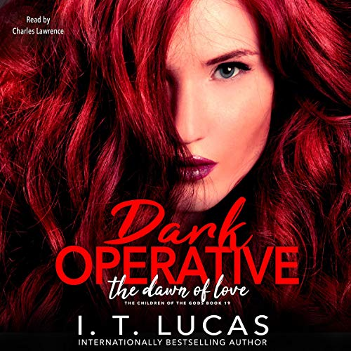 Dark Operative: The Dawn of Love Audiobook By I. T. Lucas cover art