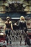 TANDIS QUE LE MONDE MEURT T02 - SE BATTRE POUR SURVIVRE