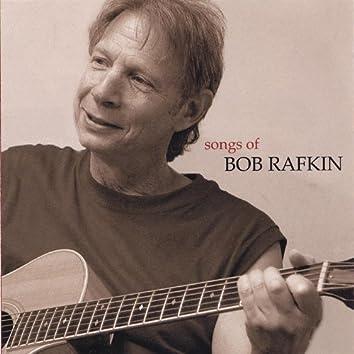 Songs of Bob Rafkin