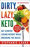 DIRTY, LAZY, KETO (Revised and Expanded)