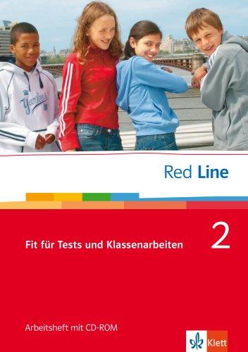 Red Line 2: Fit für Tests und Klassenarbeiten. Vorbereitung auf Kompetenztests und Lernstandserhebungen mit CD-ROM Klasse 6 (Red Line. Ausgabe ab 2006)