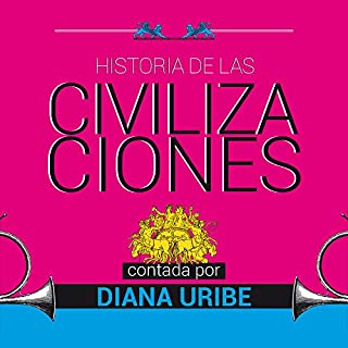 Historia de las civilizaciones [The History of Civilization] audiobook cover art