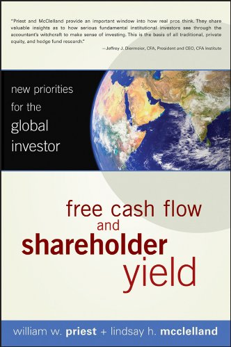 Free Cash Flow and Shareholder Yield: New Priorities for the Global Investor