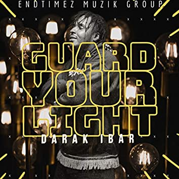 Guard Your Light