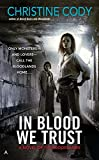 fantasy book reviews Christine Cody 1. Bloodlands 2. Blood Rules 3. In Blood We Trust