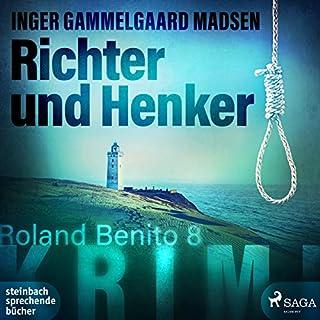 Richter und Henker     Rolando Benito 8              Autor:                                                                                                                                 Inger Gammelgaard Madsen                               Sprecher:                                                                                                                                 Heidi Jürgens                      Spieldauer: 12 Std. und 32 Min.     2 Bewertungen     Gesamt 4,0