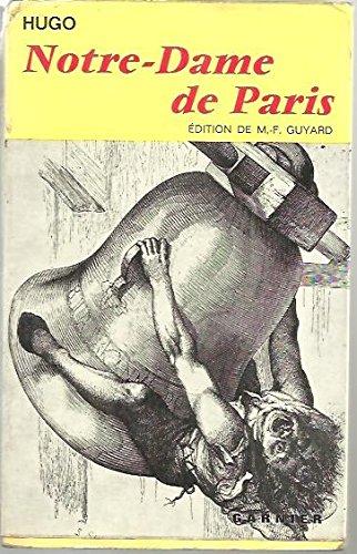Notre-Dame de Paris. 1482. Introduction, notes et choix de variantes par Marius-François Guyard.