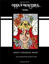 Oddly Beautiful: Adult Coloring Book