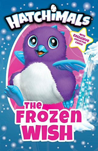 The Frozen Wish (Hatchimals)