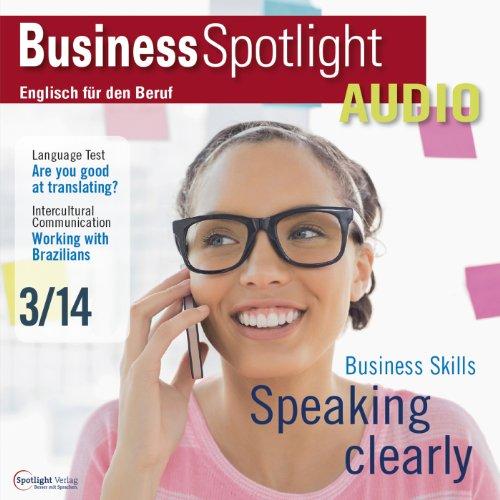 Business Spotlight Audio - How to speak effectively. 3/2014 Titelbild