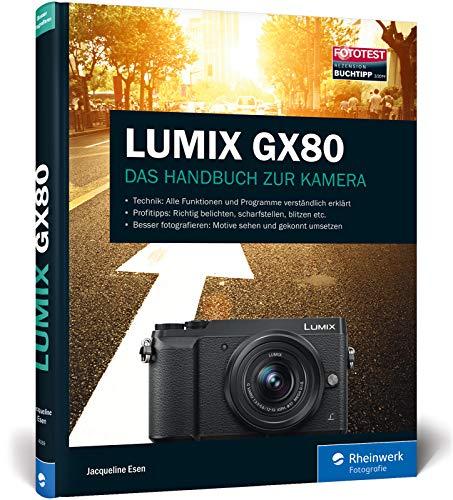 LUMIX GX80: Das Handbuch zur Kamera