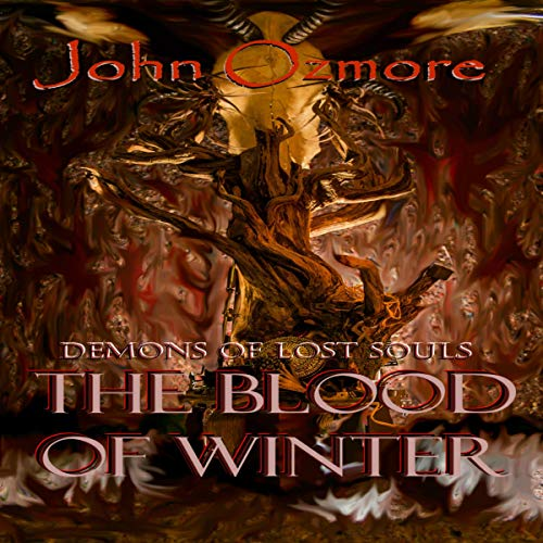 The Blood of Winter Audiobook By John Ozmore cover art
