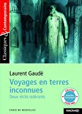 Voyages en terres inconnues: Deux récits sidérants (Classiques & contemporains)