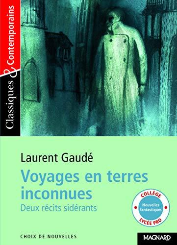 Voyages en terres inconnues - Classiques et Contemporains (2008)