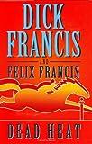 Dead Heat - Dick Francis