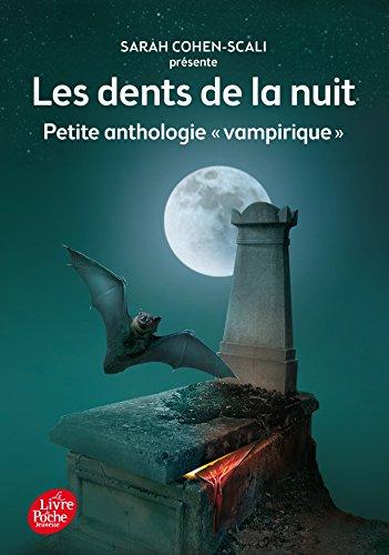 """Les dents de la nuit - Petite anthologie """"vampirique"""""""