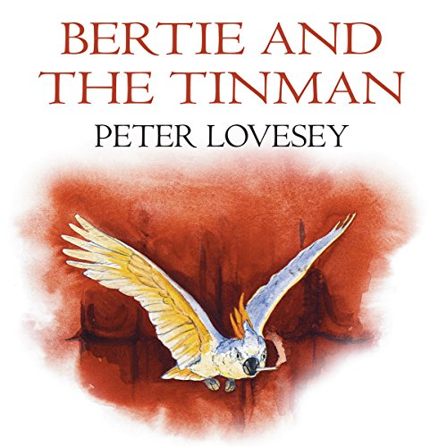 Bertie and the Tin Man cover art