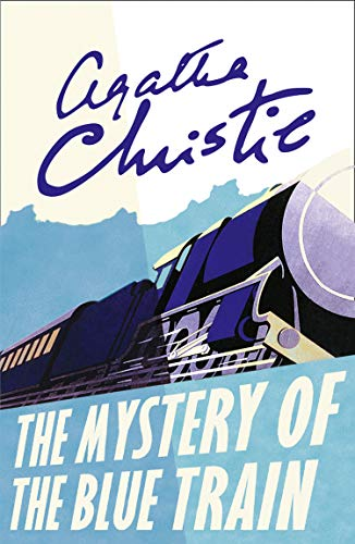 The Mystery of the Blue Train (Poirot) (Hercule Poirot Series Book 6) (English Edition)