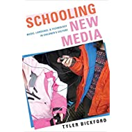 Schooling New Media: Music, Language, and Technology in Children's Culture