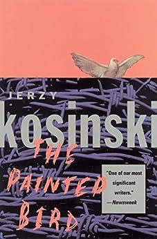 The Painted Bird by [Jerzy Kosinski]